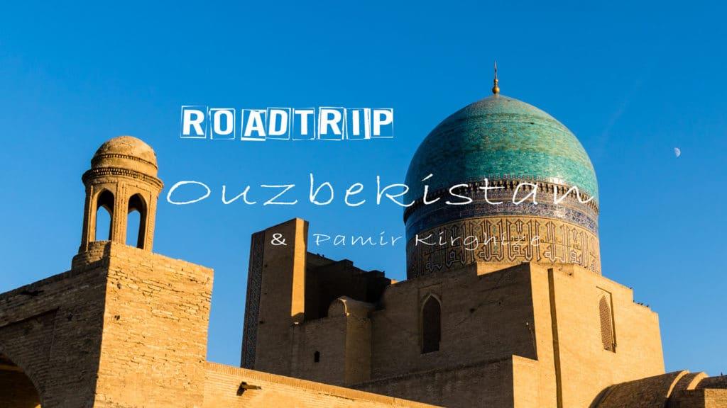 Ouzbékistan newsletter roadtrip boukhara