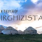 backpacking Jul&Gaux SerialHikers autostop hitchhiking aventure adventure alternative travel voyage volontariat volonteering Kyrgyzstan Kirghizistan roadtrip newsletters